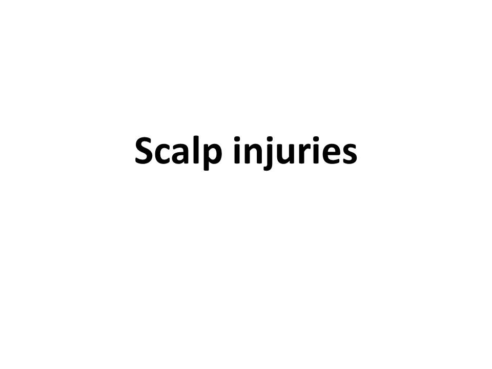 Scalp injuries