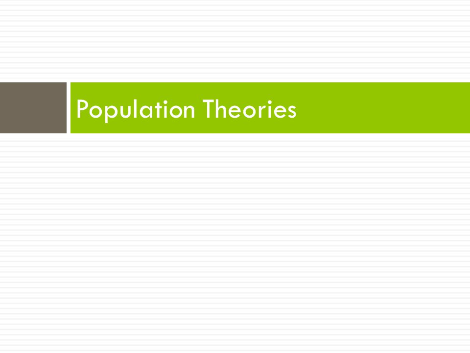 Population Theories