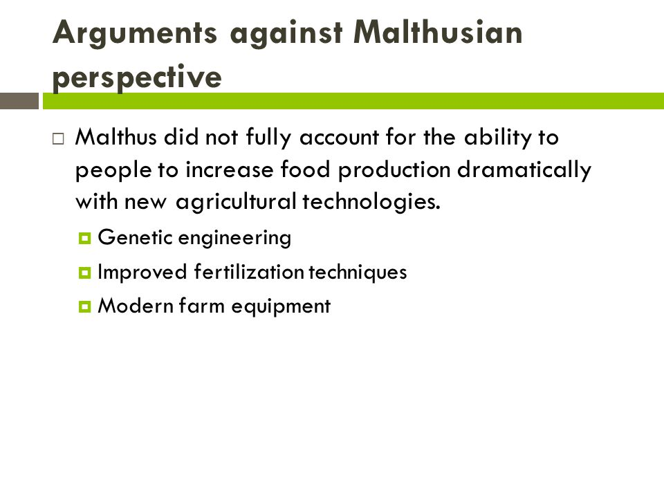 Arguments against Malthusian perspective