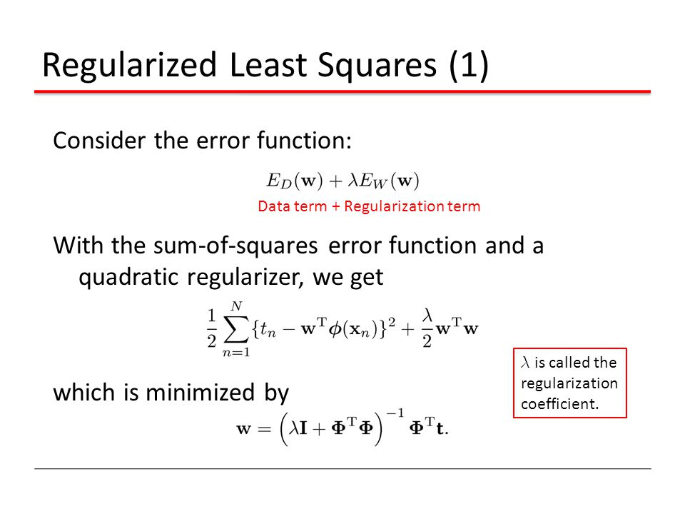 Regularized Least Squares (1)