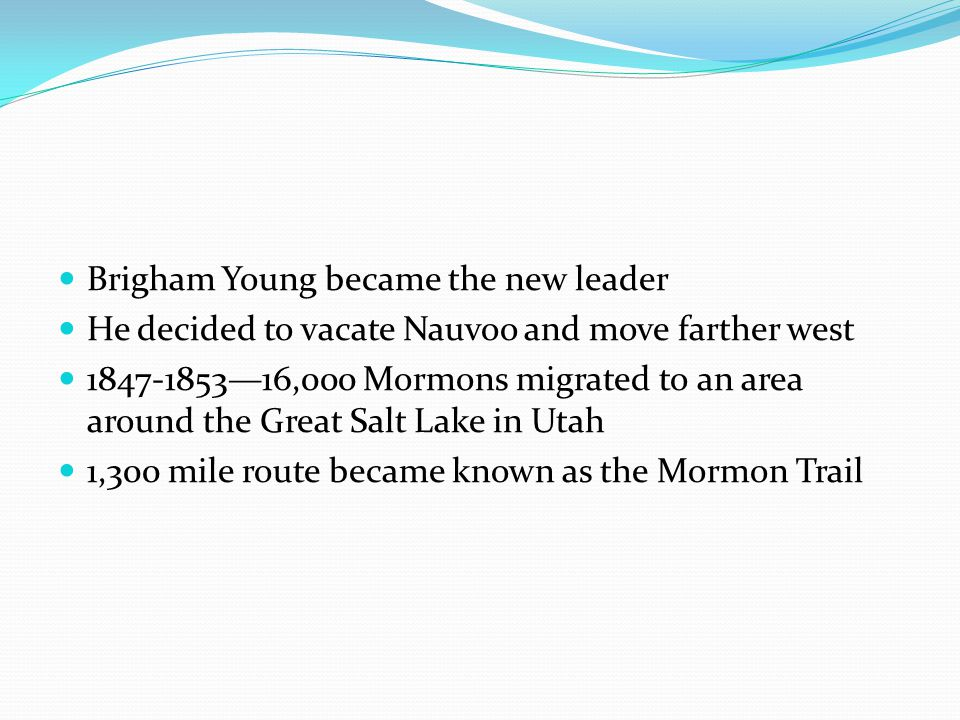 Brigham Young became the new leader