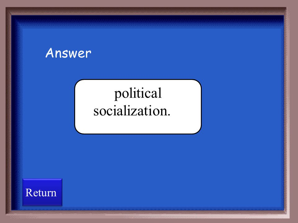 political socialization.