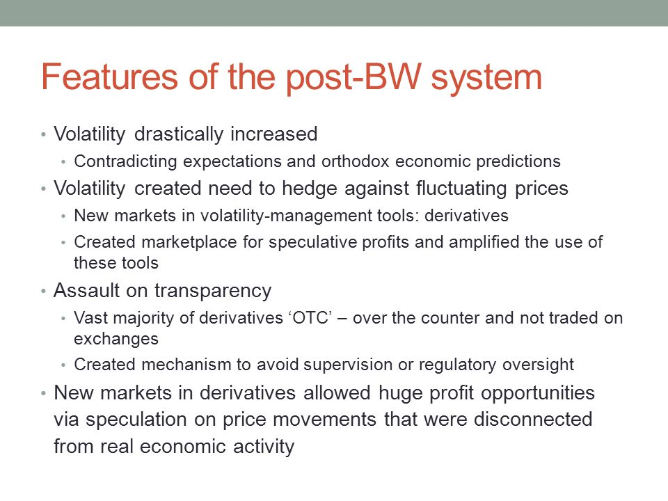 Features of the post-BW system
