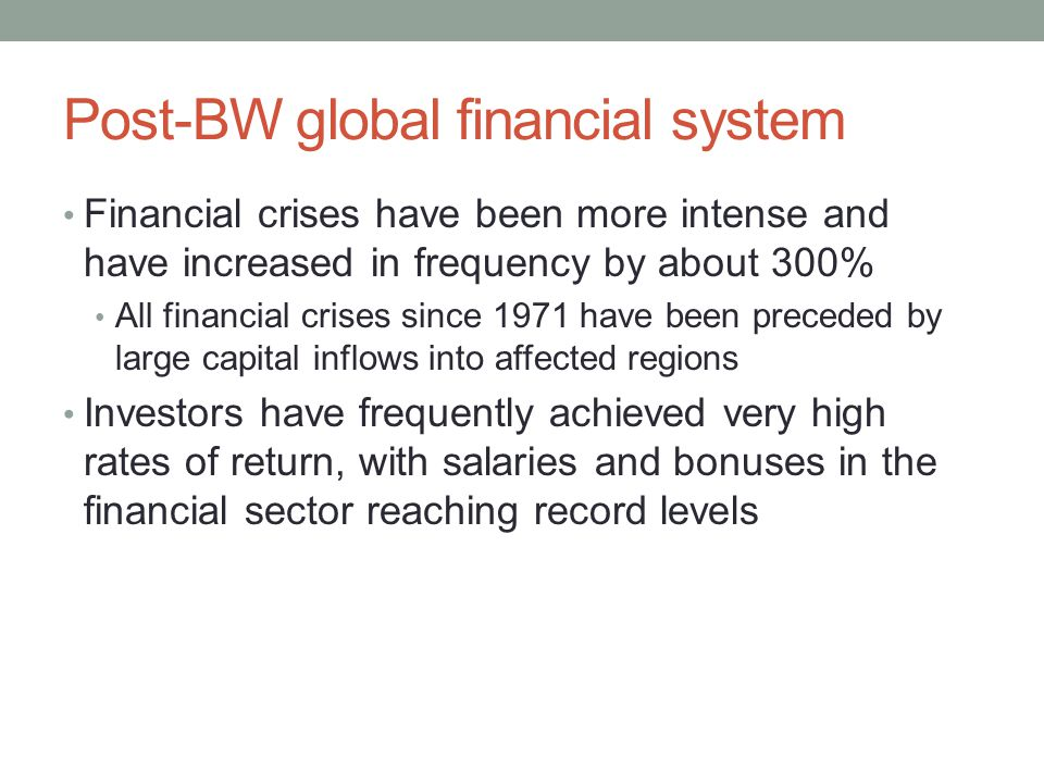 Post-BW global financial system
