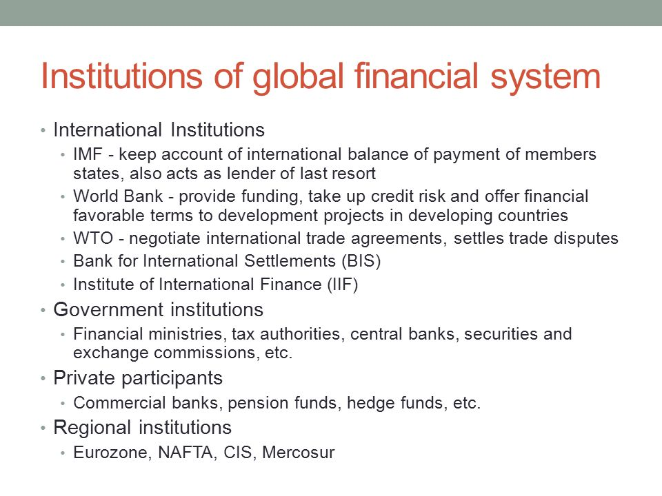 Institutions of global financial system