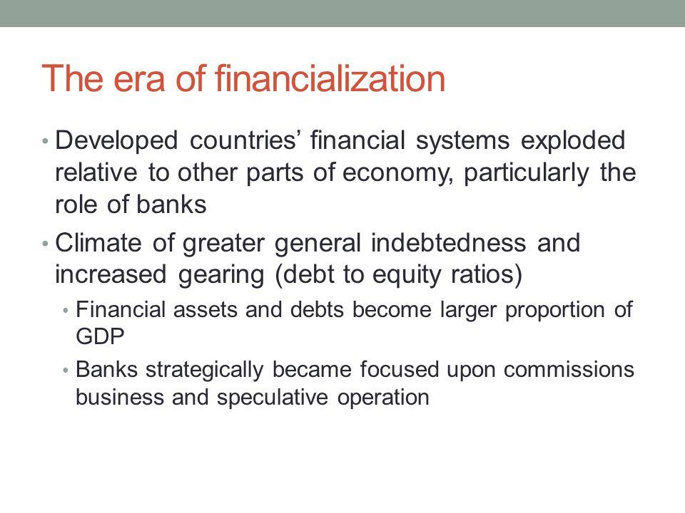 The era of financialization