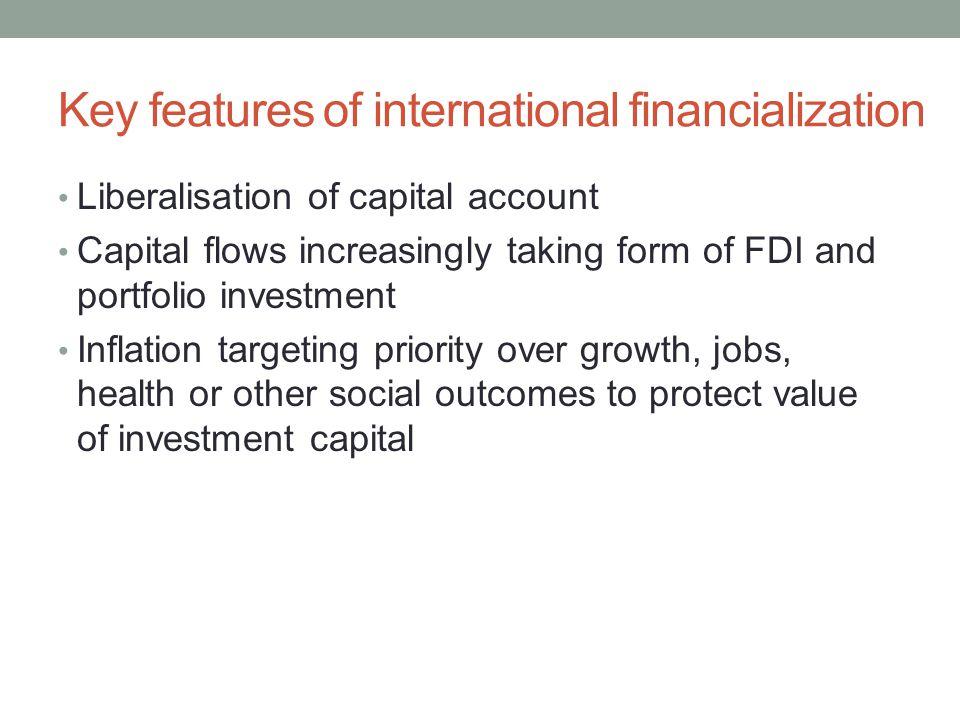 Key features of international financialization