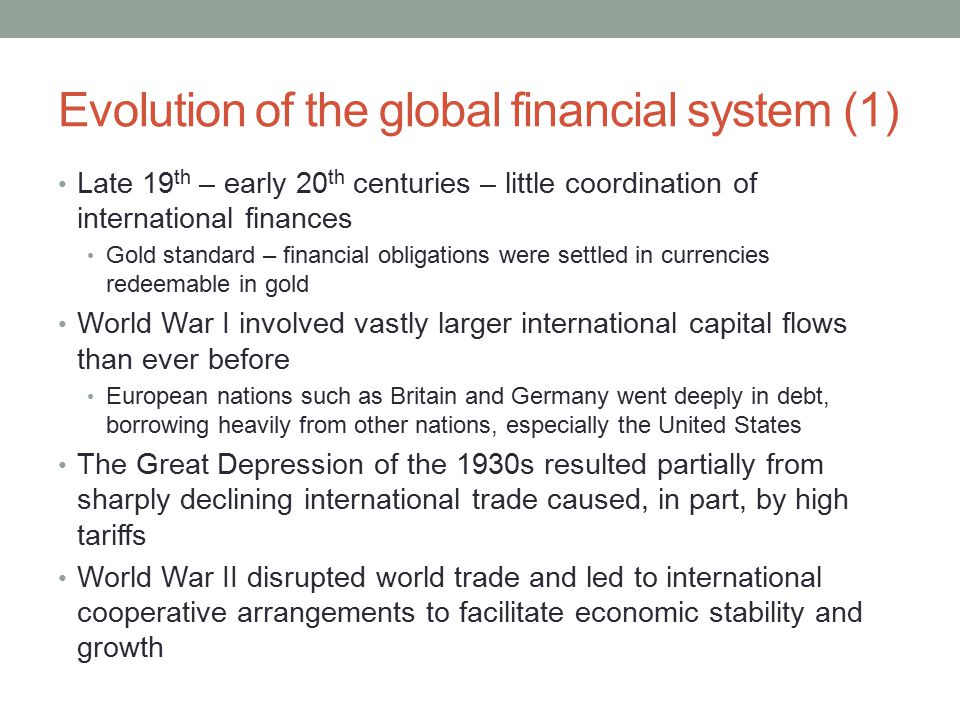 Evolution of the global financial system (1)