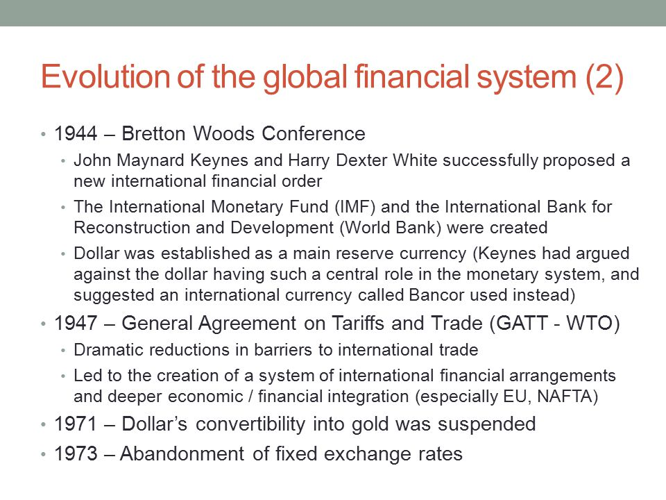 Evolution of the global financial system (2)