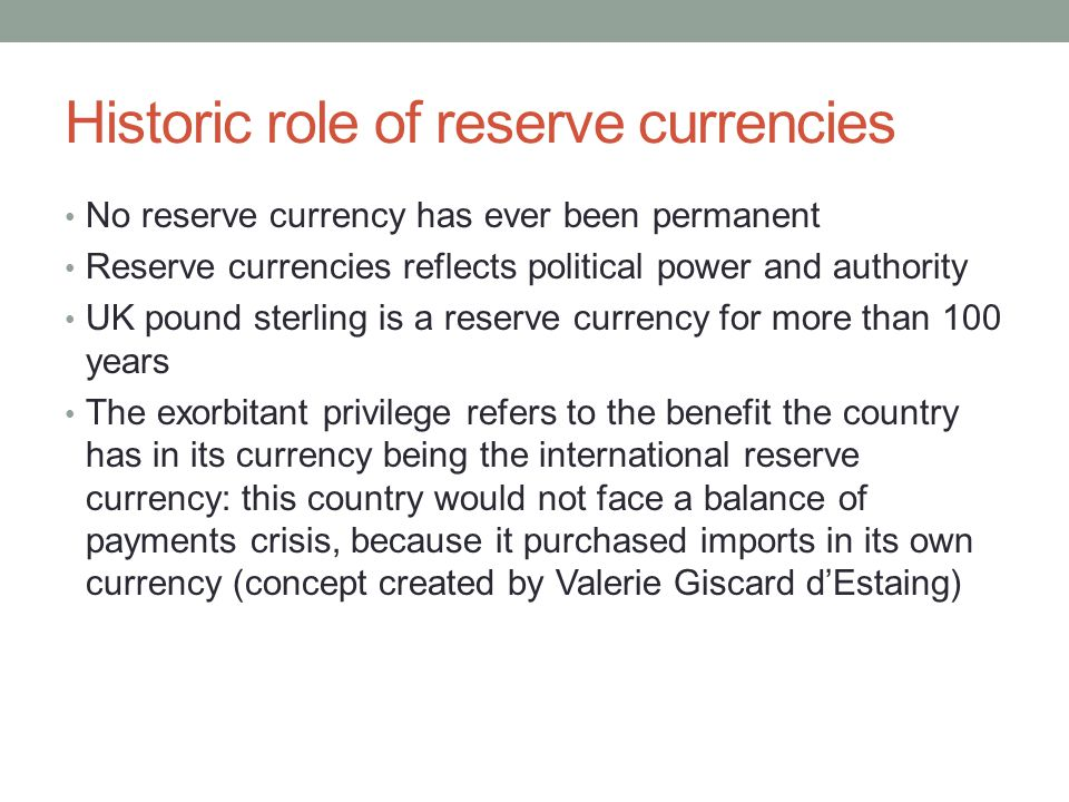 Historic role of reserve currencies