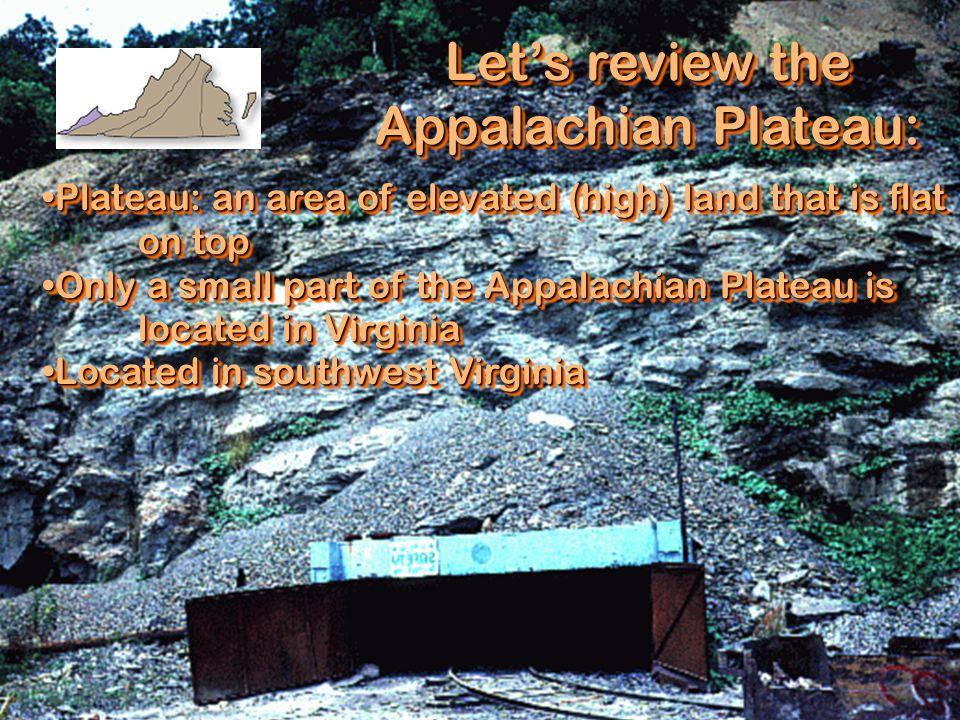Let's review the Appalachian Plateau: