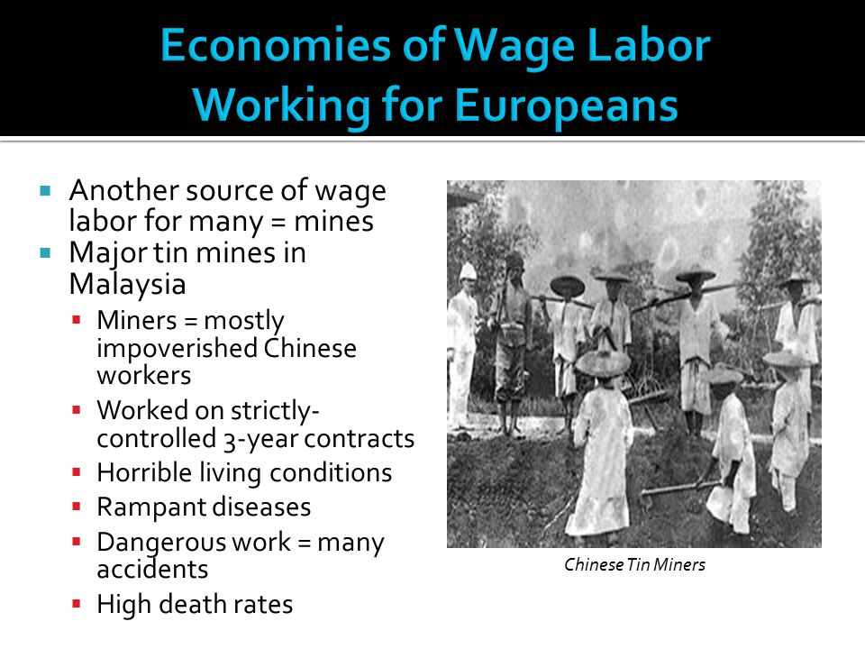 Economies of Wage Labor Working for Europeans