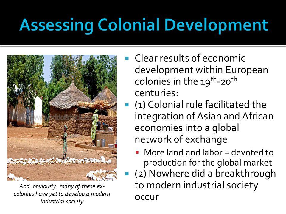 Assessing Colonial Development