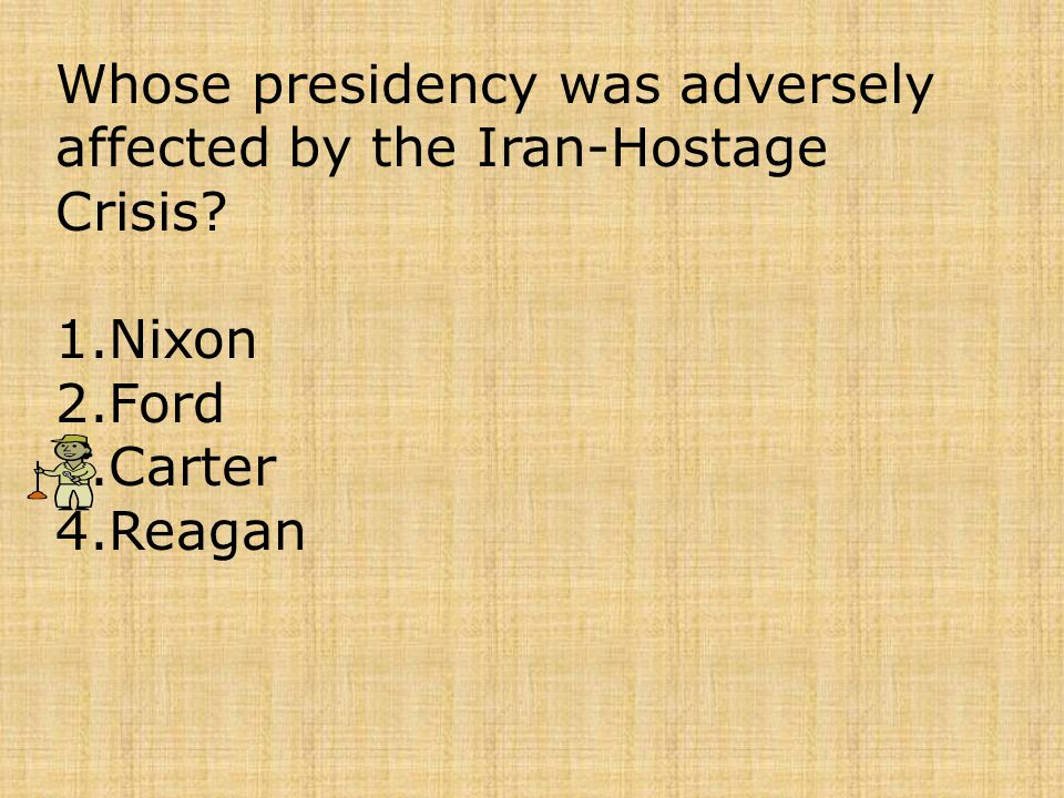 Whose presidency was adversely affected by the Iran-Hostage Crisis