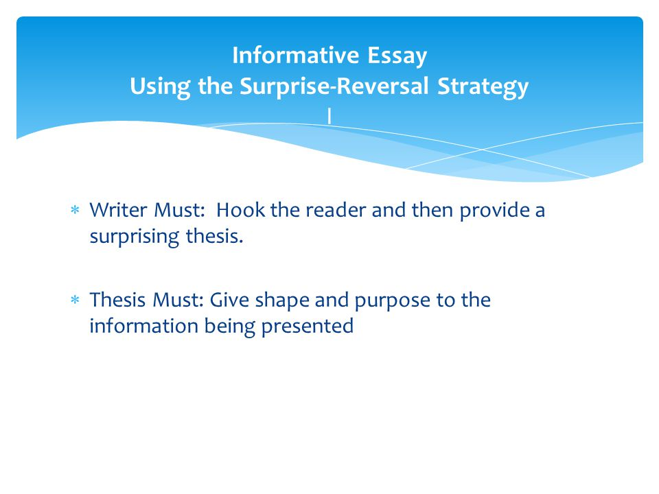 surprising reversal thesis Surprising reversal essay (informative) what topic do you know more about than most people know this assignment will ask you to use your own.