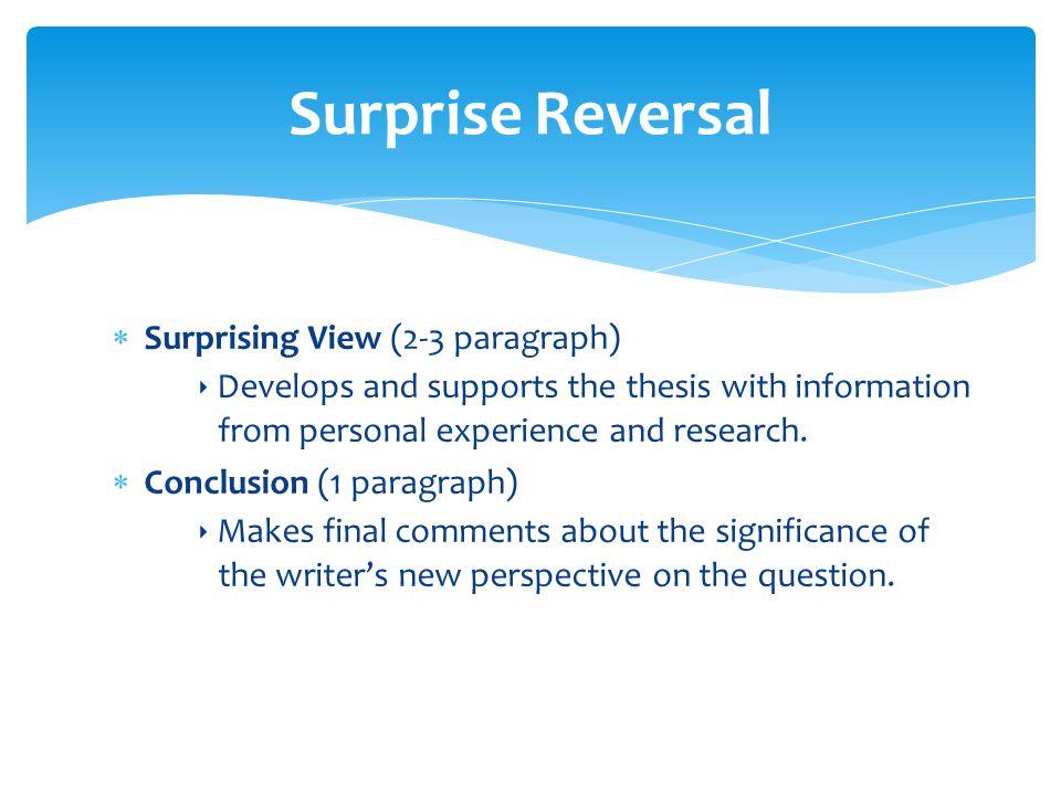Surprise Reversal Surprising View (2-3 paragraph)