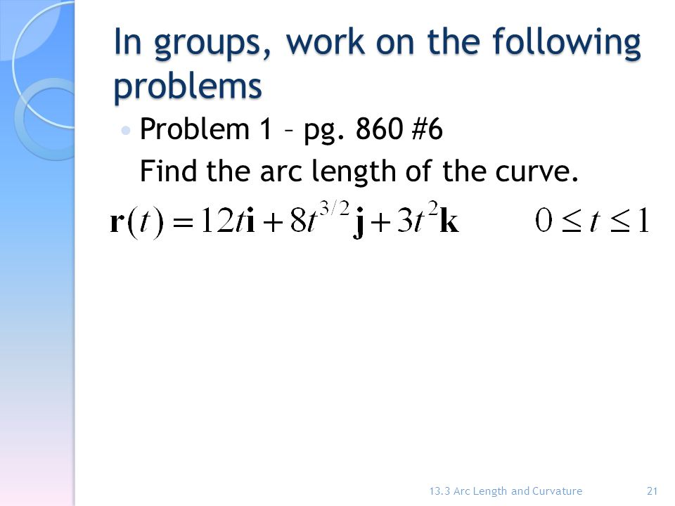In groups, work on the following problems