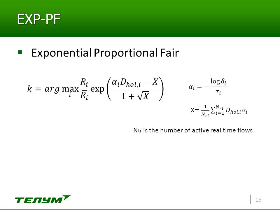 EXP-PF Exponential Proportional Fair