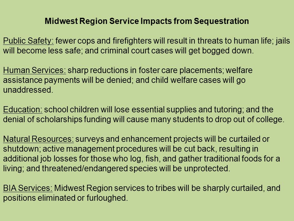 Midwest Region Service Impacts from Sequestration