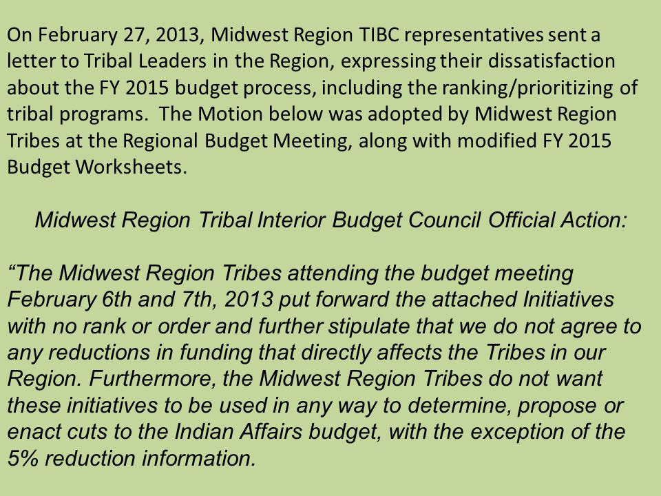 Midwest Region Tribal Interior Budget Council Official Action:
