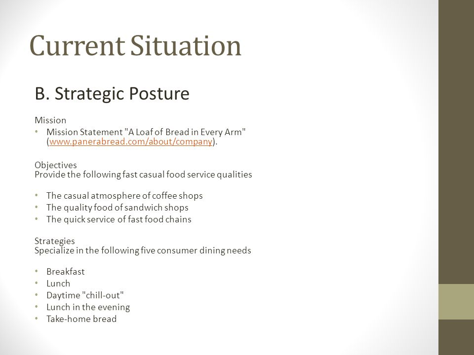 Current Situation B. Strategic Posture Mission