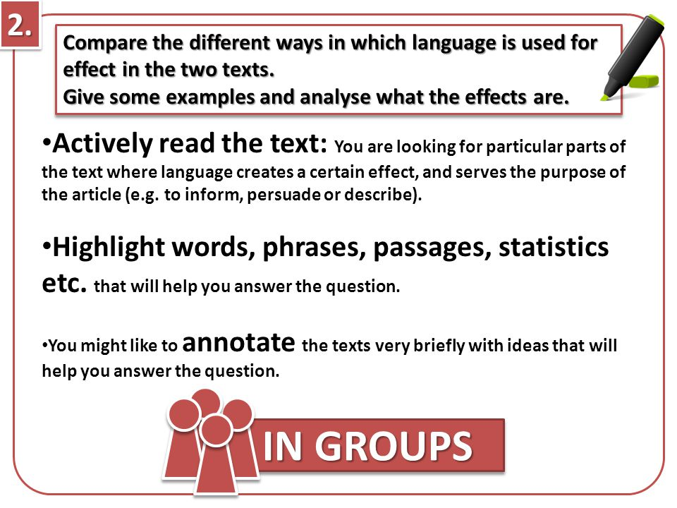 2. Compare the different ways in which language is used for effect in the two texts. Give some examples and analyse what the effects are.