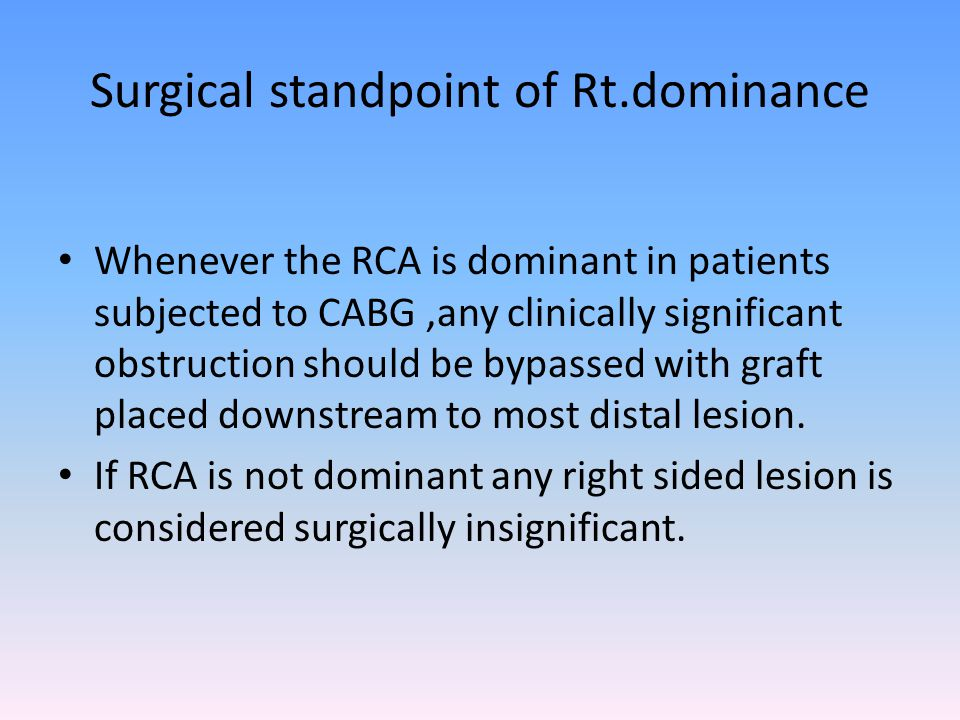Surgical standpoint of Rt.dominance