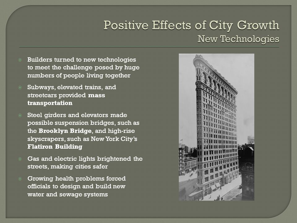 Positive Effects of City Growth New Technologies