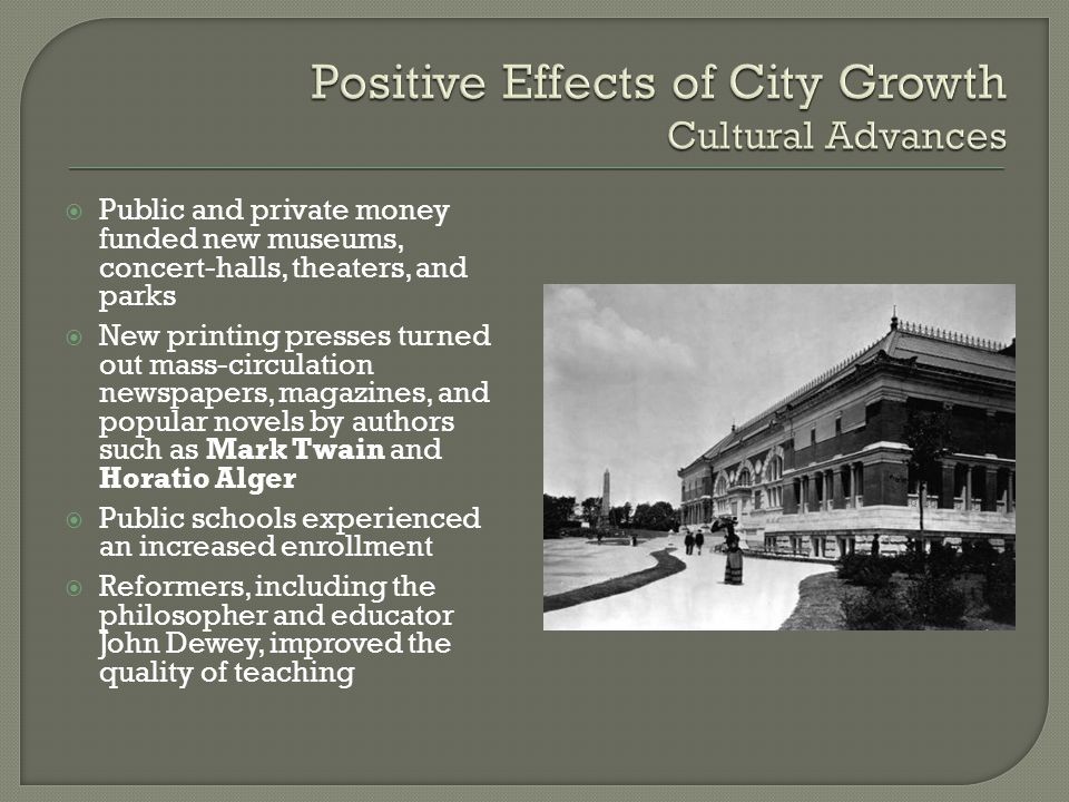 Positive Effects of City Growth Cultural Advances