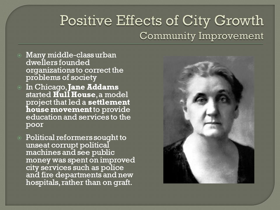 Positive Effects of City Growth Community Improvement