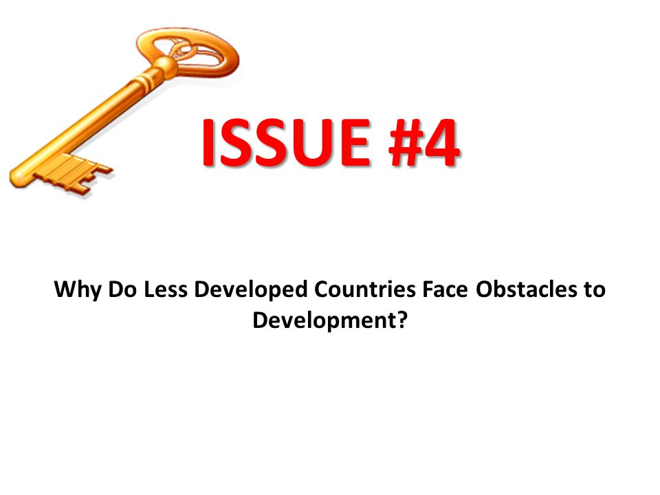 Why Do Less Developed Countries Face Obstacles to Development