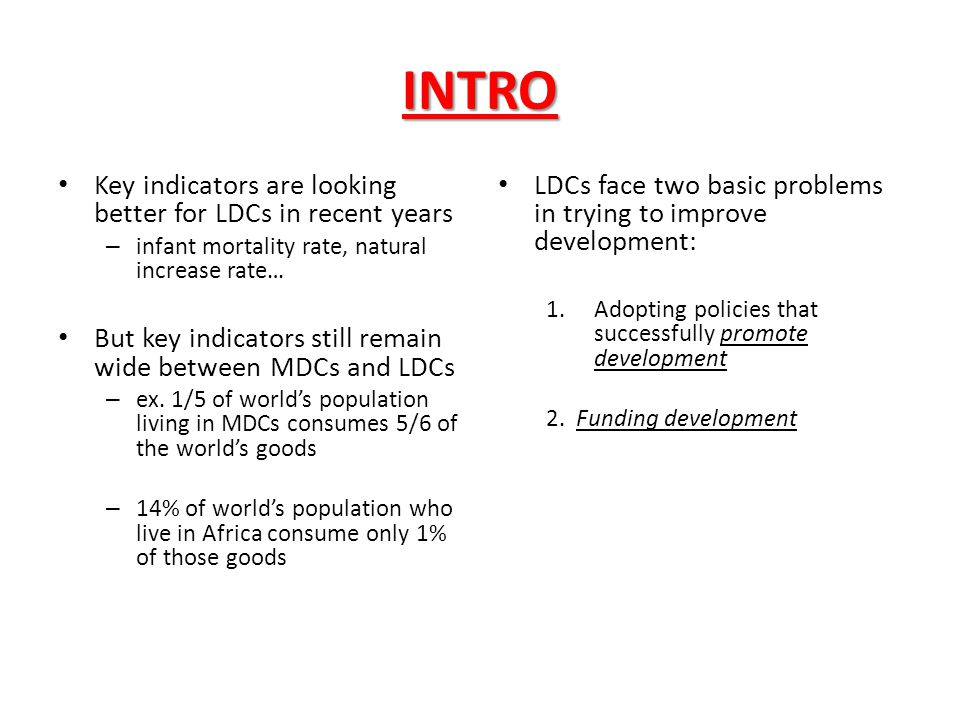 INTRO Key indicators are looking better for LDCs in recent years