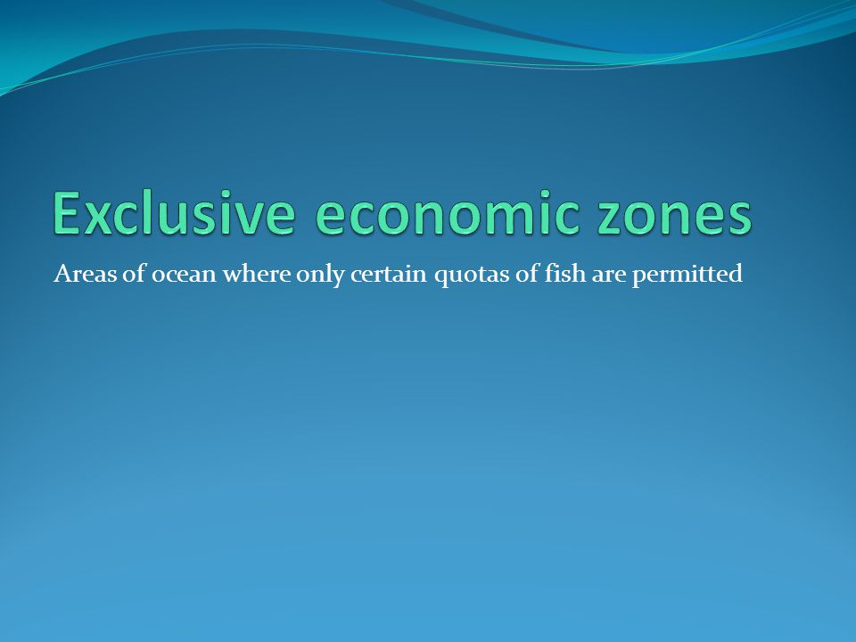 Exclusive economic zones