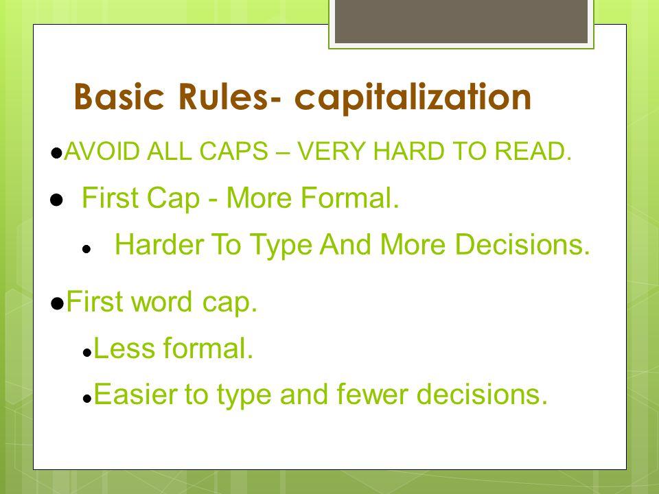Basic Rules- capitalization