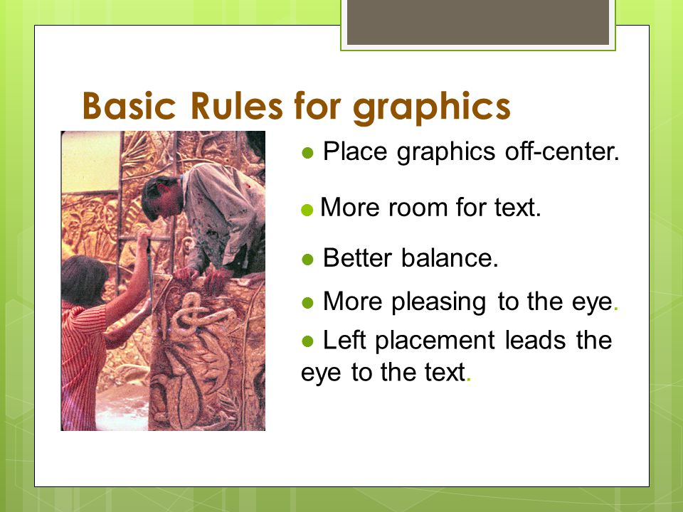 Basic Rules for graphics