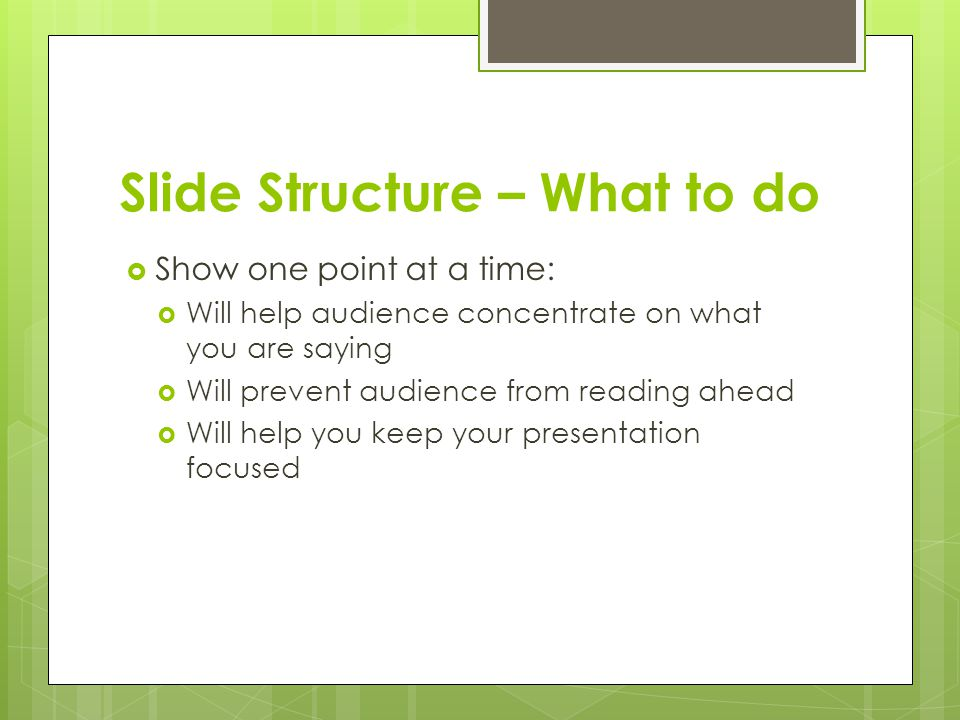 Slide Structure – What to do