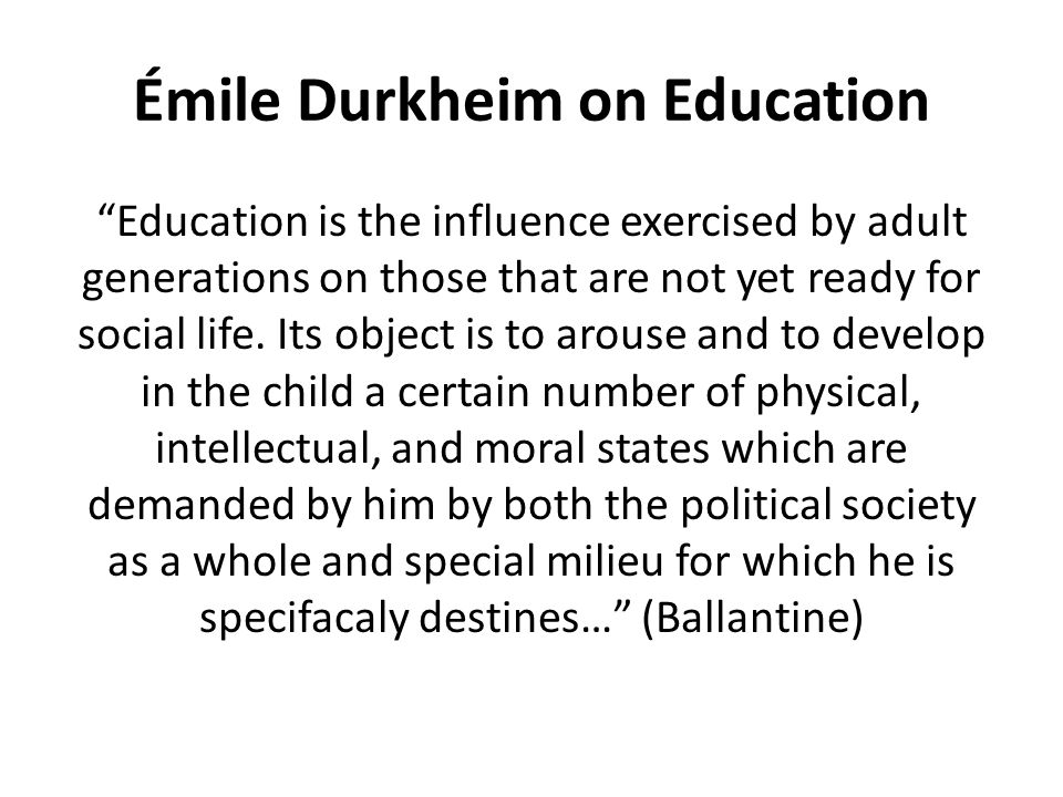 Émile Durkheim on Education