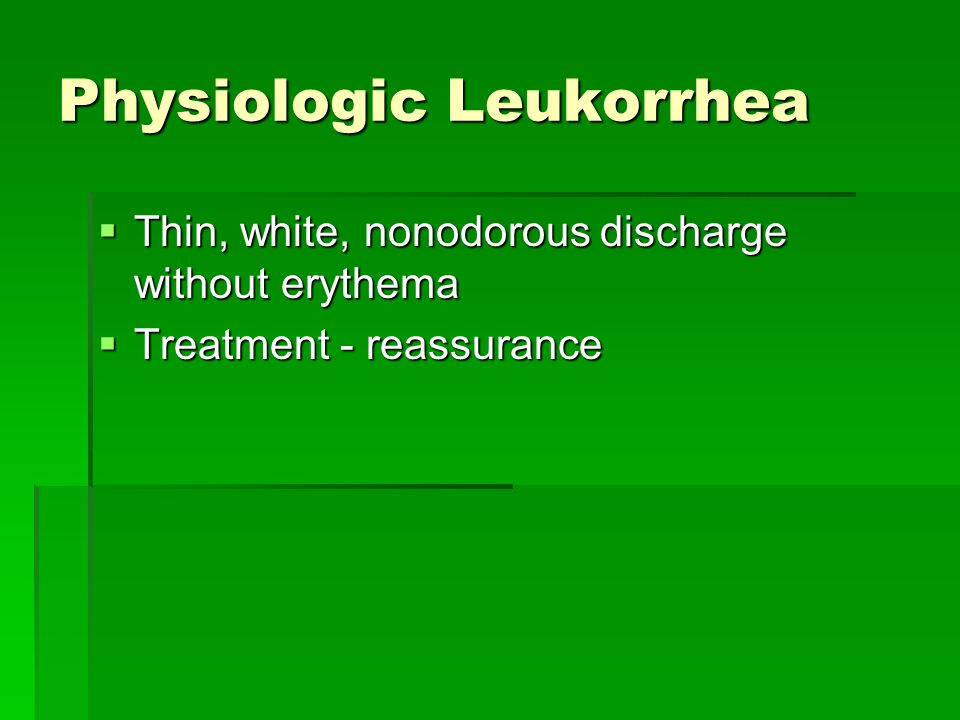 Physiologic Leukorrhea