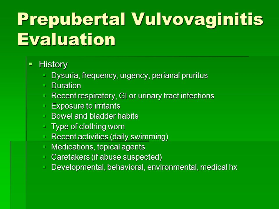 Prepubertal Vulvovaginitis Evaluation