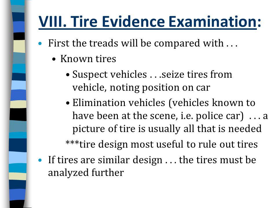 VIII. Tire Evidence Examination: