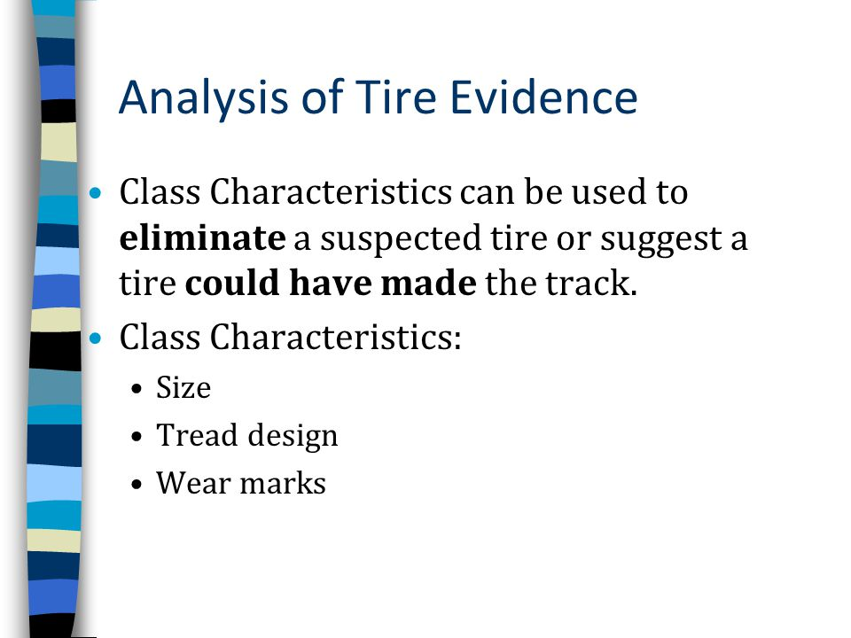 Analysis of Tire Evidence