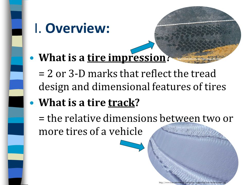 I. Overview: What is a tire impression