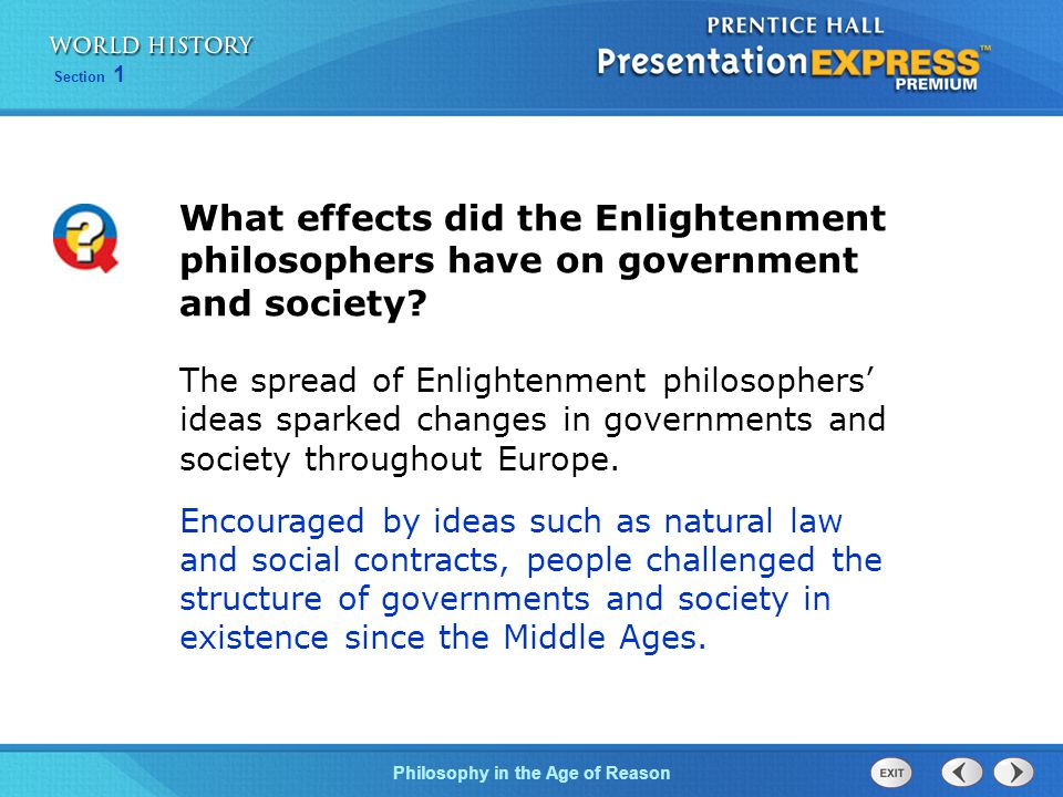 What effects did the Enlightenment philosophers have on government and society