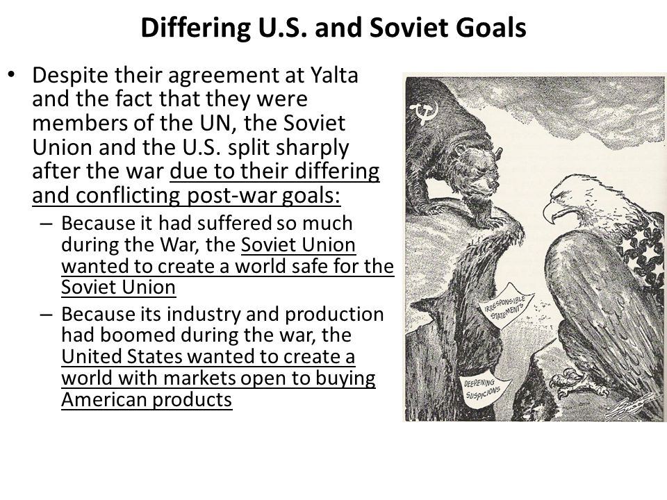 Differing U.S. and Soviet Goals