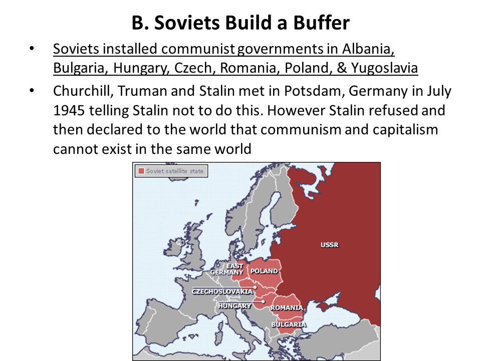 B. Soviets Build a Buffer