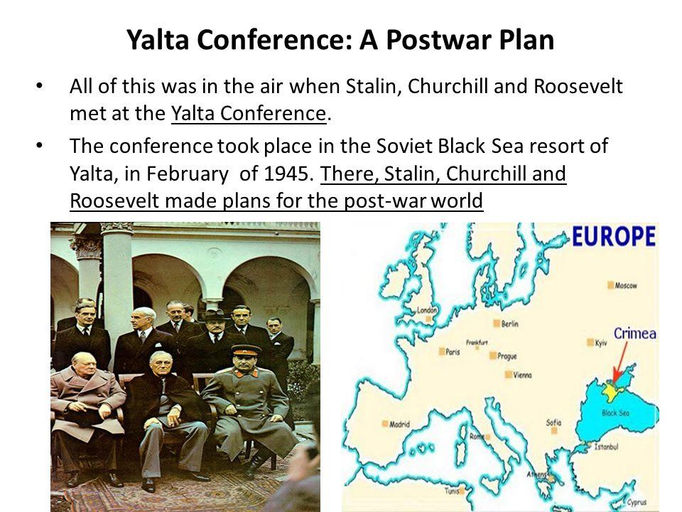 Yalta Conference: A Postwar Plan