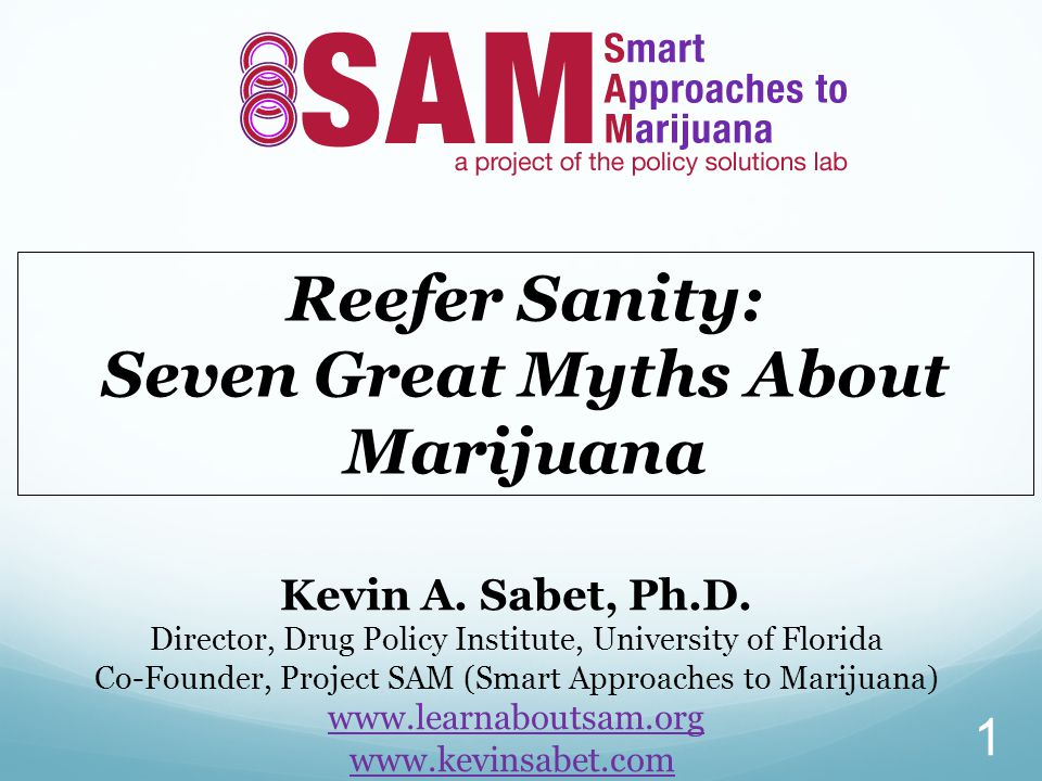 Seven Great Myths About Marijuana