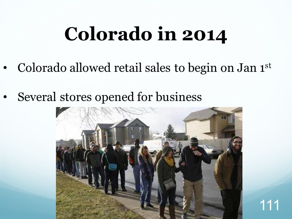 Colorado in 2014 Colorado allowed retail sales to begin on Jan 1st