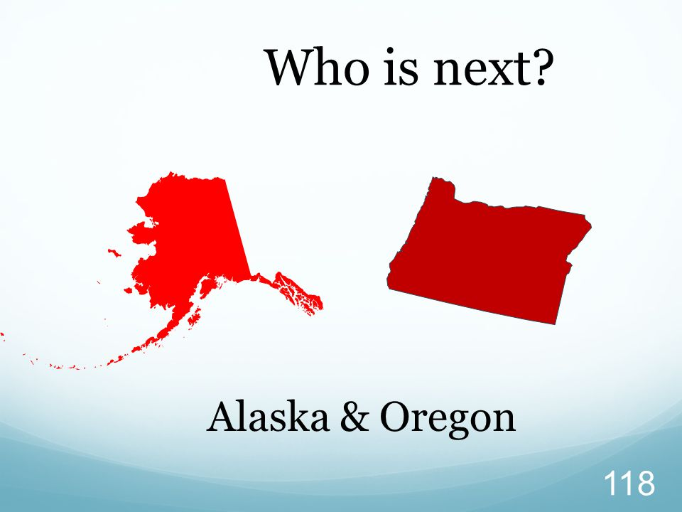Who is next Alaska & Oregon