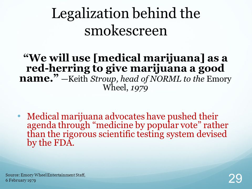 Legalization behind the smokescreen